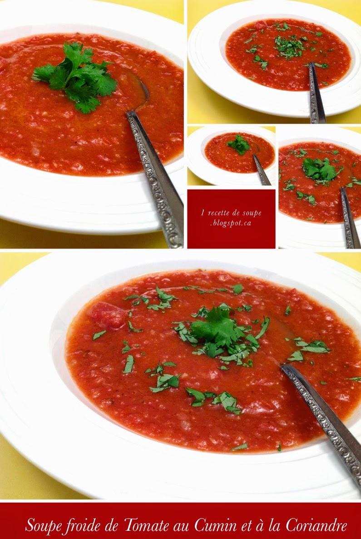 1 recette de soupe soupe froide de tomates au cumin et la coriandre. Black Bedroom Furniture Sets. Home Design Ideas