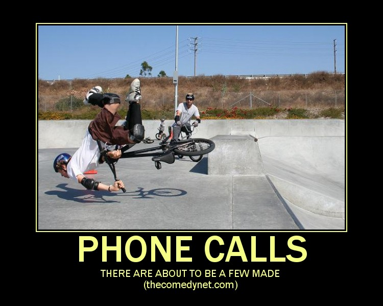 Funny motivational poster phone calls