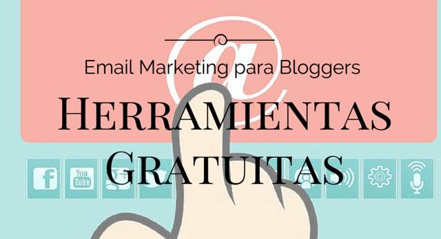 email marketing para bloggers, herramientas