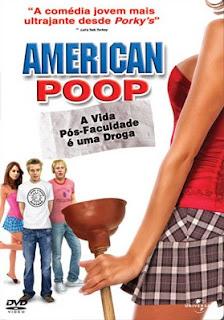 baixar filmesgratis21 Filme  American Poop Dublado  DVDRip x264   produce alt=\Legendado, Dublado, Avi, Rmvb\