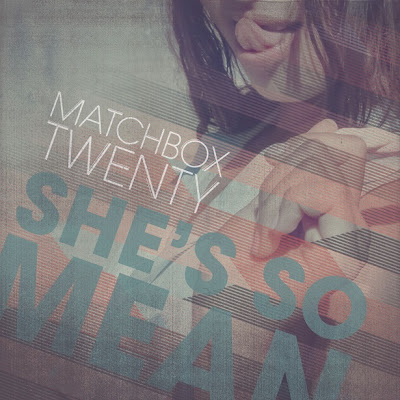Photo Matchbox Twenty - She's So Mean Picture & Image