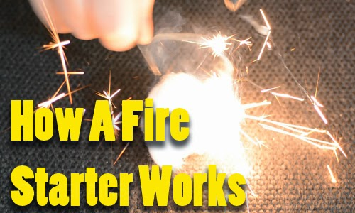 How A Fire Starter Works