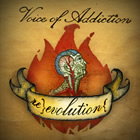 Voice Of Addiction: Re-evolution