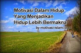 http://olxia.blogspot.com/2014/09/motivasi-hidup.html