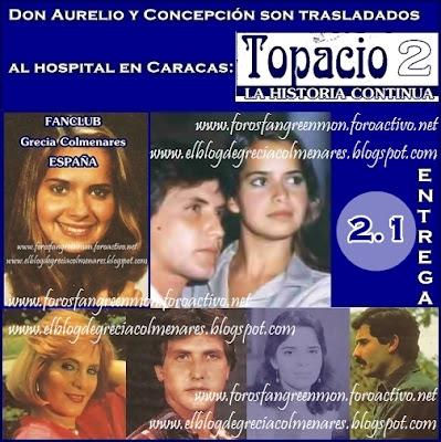 """WEBSITE GRECIA COLMENARES: """"TOPACIO 2"""" LA HISTORIA CONTINÚA [2.1]"""
