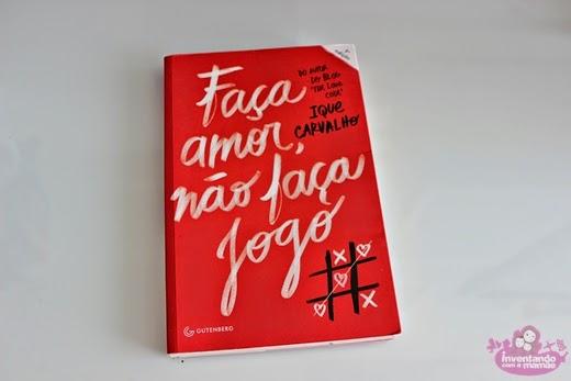 """""""Faça Amor, Não Faça Jogo"""" - Iaque Carvalho"""
