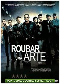 Roubar é uma Arte Torrent Dublado (2013)
