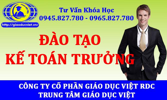 Đào tạo kế toán trưởng tại tp hcm, Bình dương, Đồng nai, Vũng tàu - 0945.827.780 - 0965.827.780 Học tại TRUNG TÂM GIÁO DỤC VIỆT