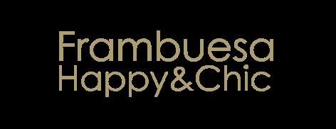 FRAMBUESA HAPPY&CHIC
