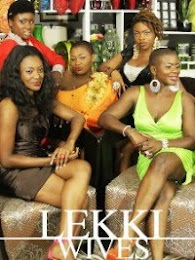 Lekki Wives Drama Series
