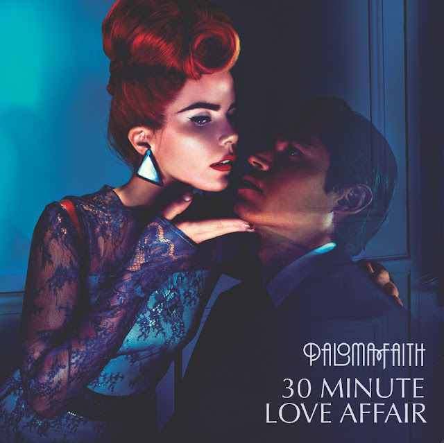 Paloma Faith 30 Minute Love Affair