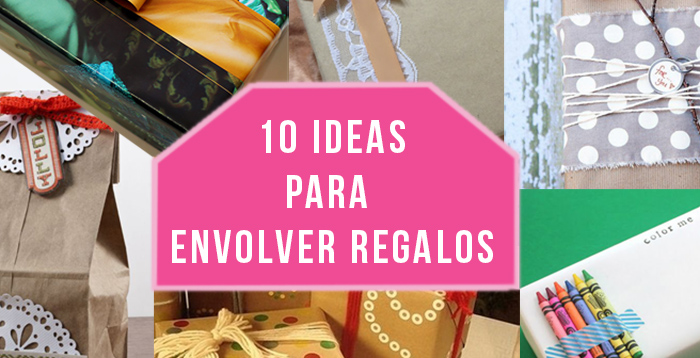 10 ideas envolver regalos diy