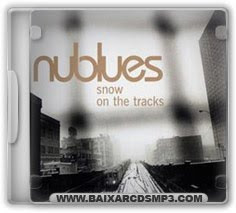 Baixar CD Nublues - Snow on the Tracks Grátis