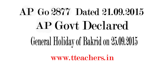 AP Go 2877 Bakrid(Id-UI-Azha) Festival Holiday on 25.09.2015