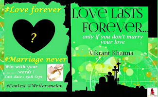 Contest : #Love Forever #Marriage Never