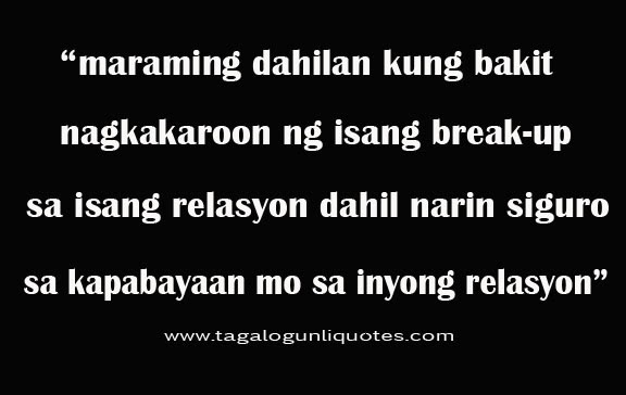 Love Quotes For Him Break Up Tagalog : Tagalog Break Up Quotes For Girls. QuotesGram