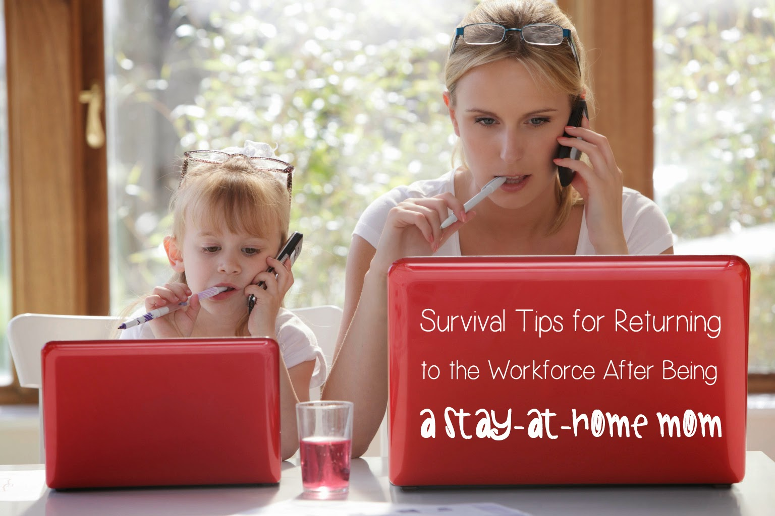 Survival Tips For Returning to the Workforce After Being a Stay-at-Home Mom