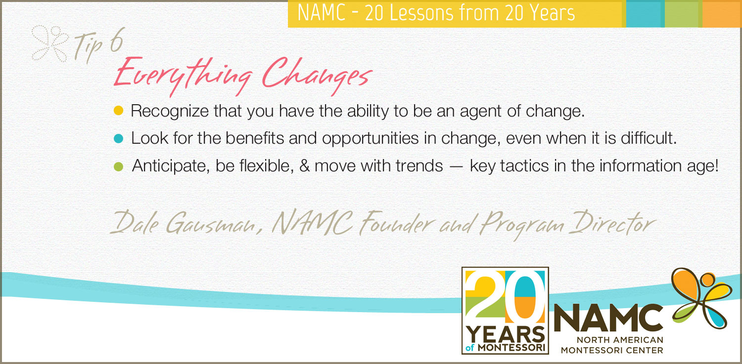 NAMC montessori 20 lessons 20 years everything changes