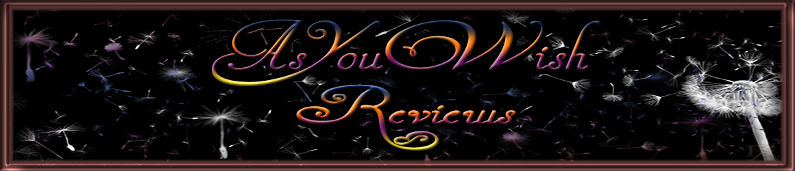 As You Wish Reviews