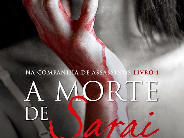 Na Companhia de Assassinos, volume 1: A Morte de Sarai, de J. A. Redmerski e Suma de Letras