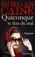 http://ivanachronique.blogspot.fr/2015/06/quiconque-te-fera-du-mal-morgan-caine.html