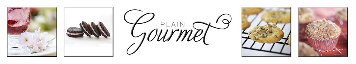 Plain Gourmet