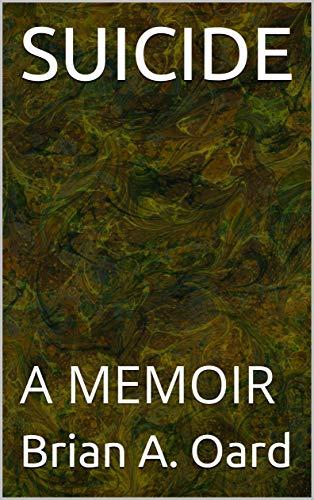 Suicide: A Memoir
