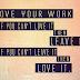 Nikmati Pekerjaan Yang Ada, Walau Tak Seindah Harapan