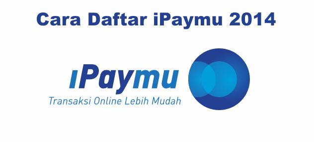 Cara Daftar iPaymu 2014
