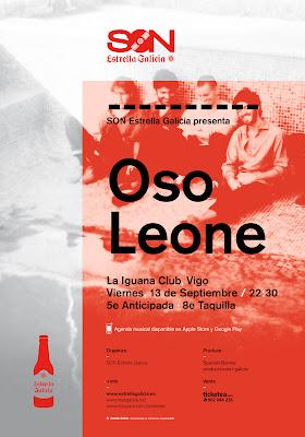 Oso Leone en La Iguana con SON Estrella Galicia (VIGO)