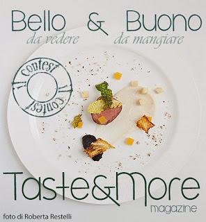 http://tastemoremagazine.blogspot.it/2015/01/bello-il-primo-contest-di-taste.html