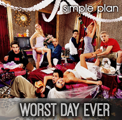 Lyrics Simple Plan - Worst Day Ever
