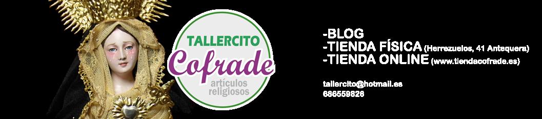 Tallercito Cofrade - Tu tienda Cofrade