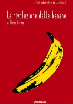 La rivoluzione delle banane