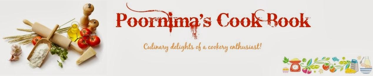 Poornima's Cook Book