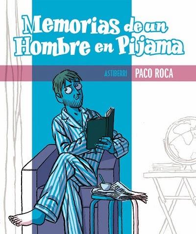 Memorias de un hombre en pijama Paco Roca