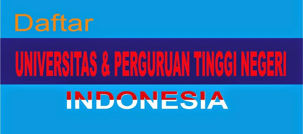 Daftar Lengkap Universitas dan Perguruan Tinggi Negeri di Indonesia