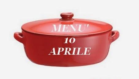 10 aprile menù