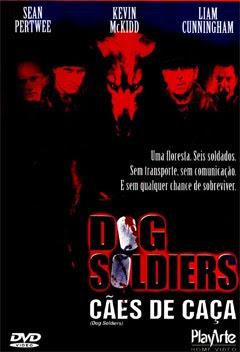 Dog Soldiers - Cães de Caça Dublado 2002