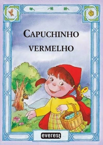 """""""O Capuchinho Vermelho"""""""