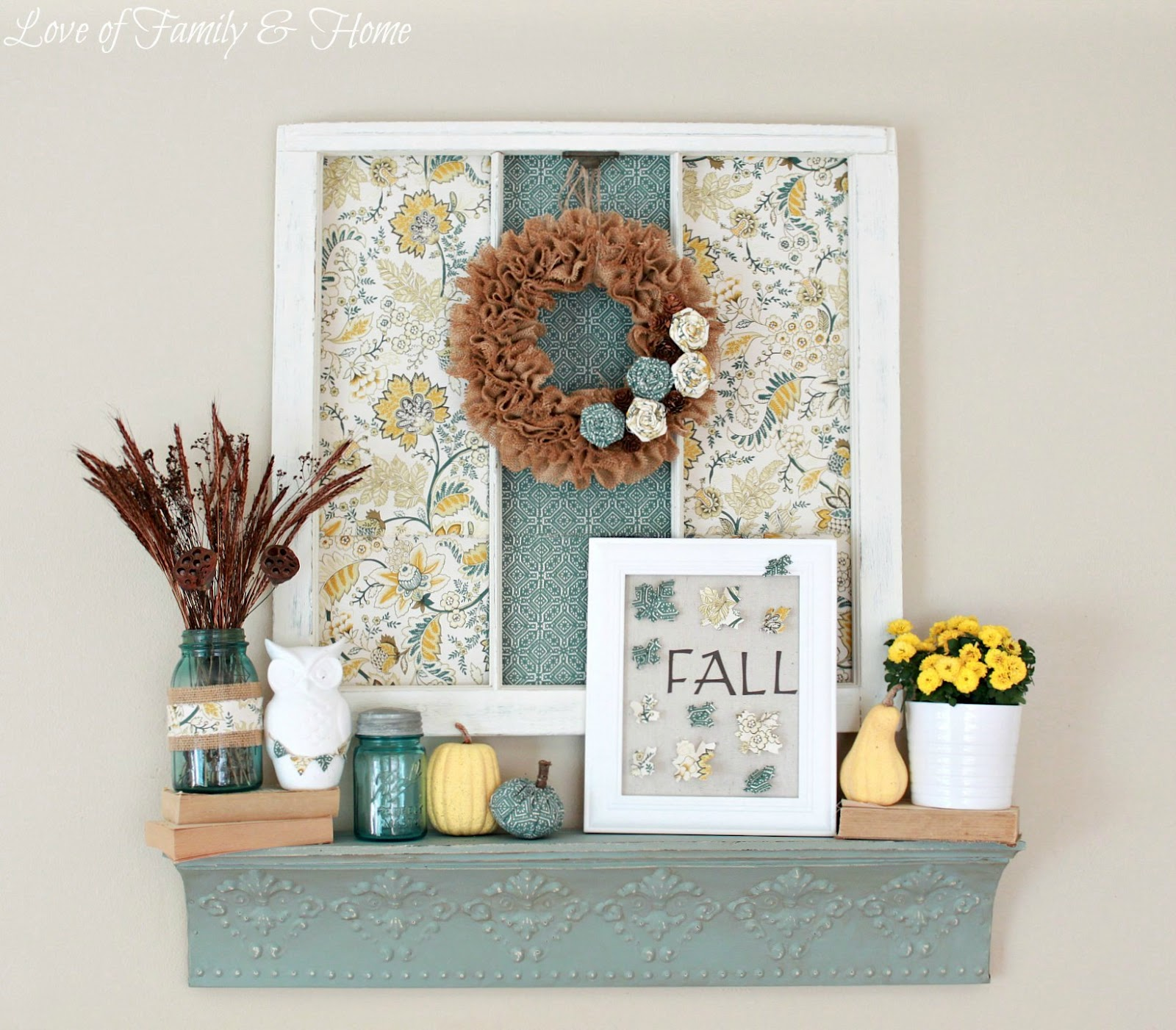 Teal (Aqua) & Yellow Fall Mantel - Love of Family & Home