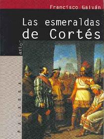 """""""Las esmeraldas de Cortés"""" (2001)"""
