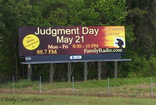 may 21 judgment day billboard. This is a illboard we passed