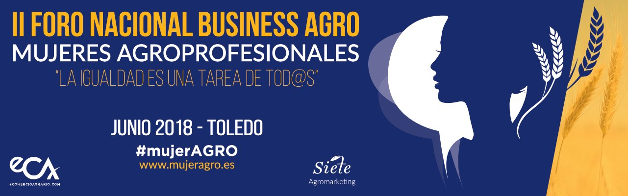 #mujerAGRO - II Foro Nacional BusinessAgro