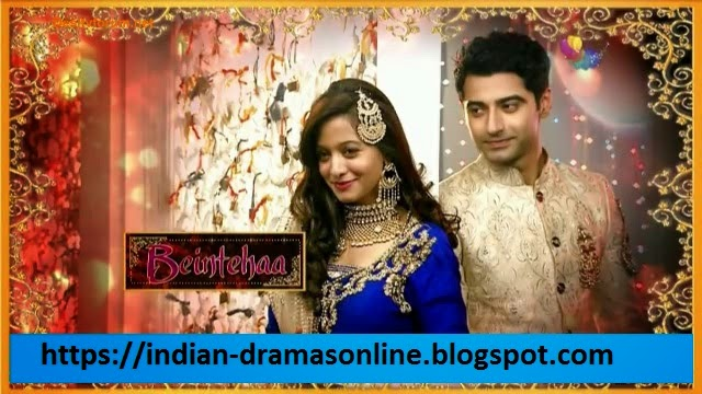 Beintehaa 30th May 2014 Full Episode by Colors TV