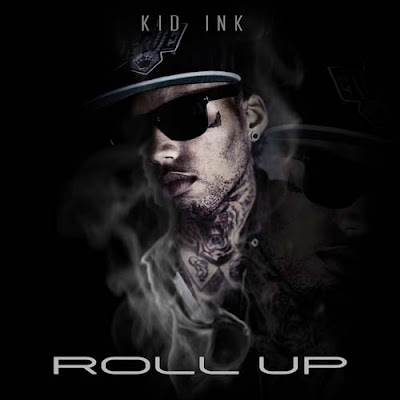 Kid Ink - Roll Out