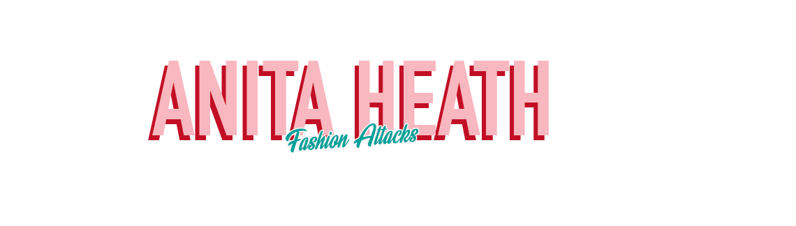 Anita Heath, Fashion Attacks blog
