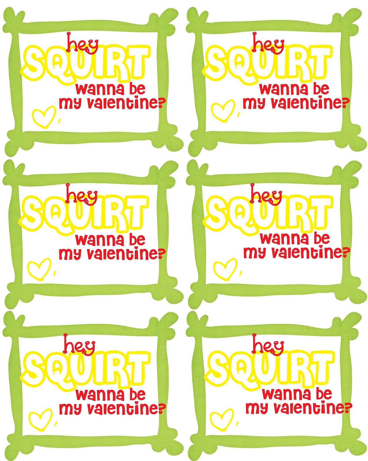 """Here is """"hey squirt -wanna be my valentine?"""""""