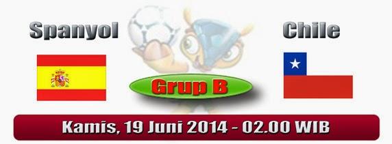 PREVIEW Pertandingan Spanyol vs Chile 19 Juni 2014 Dini Hari