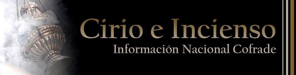 CIRIO E INCIENSO - Información Cofrade